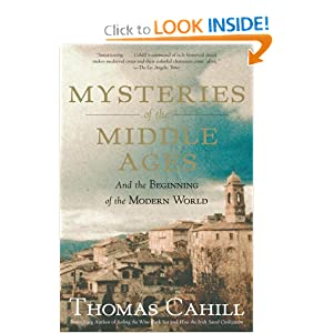Mysteries of the Middle Ages: And the Beginning of the Modern World (Hinges of History) by
