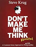 img - for Don't Make Me Think: A Common Sense Approach to Web Usability (Voices That Matter) by Krug, Steve (2013) Paperback book / textbook / text book