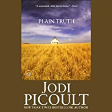 Plain Truth (       UNABRIDGED) by Jodi Picoult Narrated by Christina Moore, Suzanne Toren