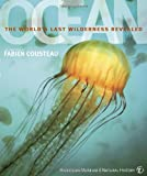 Ocean: The Worlds Last Wilderness Revealed