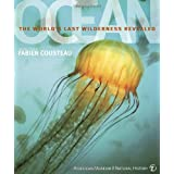 Ocean: The World's Last Wilderness Revealed ~ Robert Dinwiddie