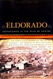 Eldorado: Adventures in the Path of Empire (California Legacy) (California Legacy Book)