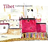 echange, troc Michel Peissel - Tibet, le pèlerinage impossible