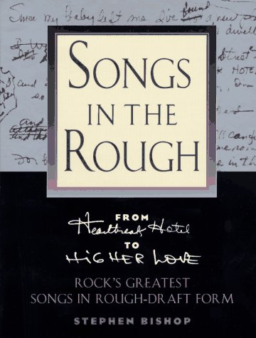 "Songs In The Rough: From ""Heartbreak Hotel"" To ""Higher Love"" Rock"
