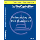 Understanding the Path of Legislation (Capitol Learning Audio Course)