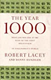 The Year 1000: What Life Was Like at the Turn of the First Millennium (0316558400) by Lacey, Robert