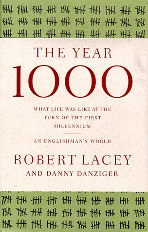 Image for The Year 1000: What Life Was Like at the Turn of the First Millennium : An Englishman's World