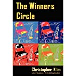 img - for [ The Winners Circle [ THE WINNERS CIRCLE ] By Klim, Christopher ( Author )Sep-13-2005 Paperback book / textbook / text book