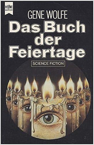 Gene Wolfe - Das Buch der Feiertage