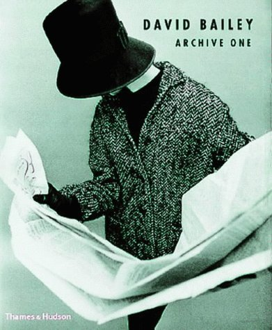 David Bailey : Archive One 1957 - 1969