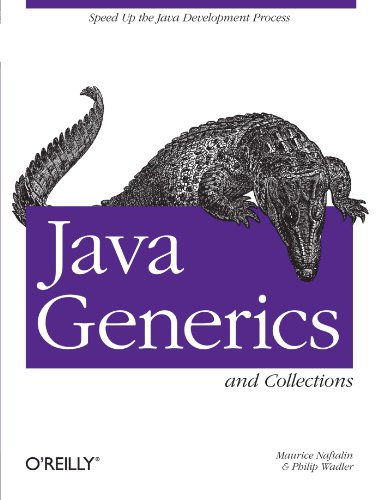 Java Generics and Collections Maurice Naftalin Maurice and Philip Wadler