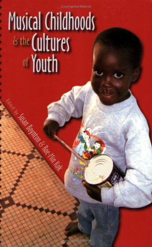 Musical Childhoods and the Cultures of Youth (Music Culture)