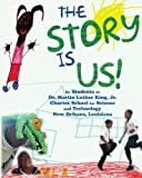 The Story is Us!