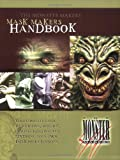 The Monster Makers Mask Makers Handbook
