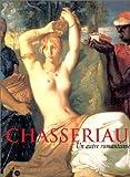 Chassériau (French Edition) (2711843556) by Guégan, Stéphane