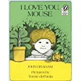 I Love You, Mouseby John Graham