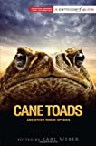 Cane Toads and Other Rogue Species: Participant Second Book Project
