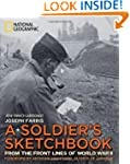A Soldier's Sketchbook: From the Fron...