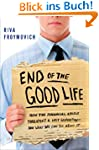 End of The Good Life: How the Financi...