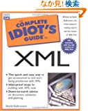 Complete Idiot's Guide to XML (The Complete Idiot's Guide)