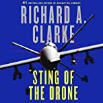 Sting of the Drone | Richard A. Clarke