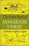 The Faber Book of Nonsense Verse: With a Sprinkling of Prose (0571113567) by Grigson, Geoffrey