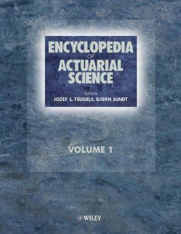 Encyclopedia of Actuarial Science