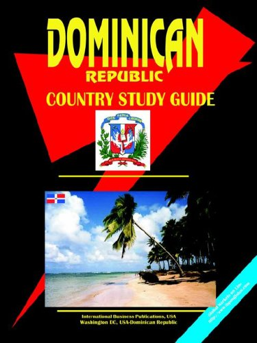 Dominican Republic Country Study Guide (World Country Study Guide Library)