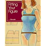 Fitting Your Figure (Dressmaking & Tailoring)by Threads