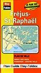 Plan de ville : Fr�jus - St-Rapha�l (...