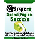 3 Steps To Search Engine Success (SEO)by Suzanne Morrison