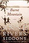 Burnt MountainBURNT MOUNTAIN by Siddons, Anne Rivers (Author) on Jul-19-2011 Hardcover