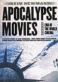 Apocalypse Movies (0312253699) by Newman, Kim