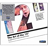The Art of the 12&#34; - A celebration of the extended remixvon &#34;Various&#34;