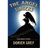 The Angel Singers: A Dick Hardesty Mystery ~ Dorien Grey