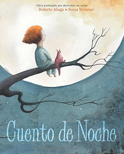 Cuento de noche (Spanish Edition)