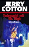 Jerry Cotton. Todesspiel mit Mr. High. (3404315081) by Ong, Walter J.