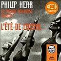 L'été de cristal (La trilogie berlinoise 1) | Livre audio Auteur(s) : Philip Kerr Narrateur(s) : Julien Chatelet