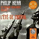 L'été de cristal (La trilogie berlinoise 1) | Philip Kerr