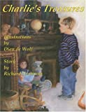 Charlie's Treasures: A Story for All Ages