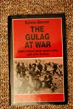 img - for The Gulag at War: Stalin's Forced Labour System in the Light of the Archives book / textbook / text book