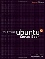 The Official Ubuntu Server Book, 2nd Edition Front Cover