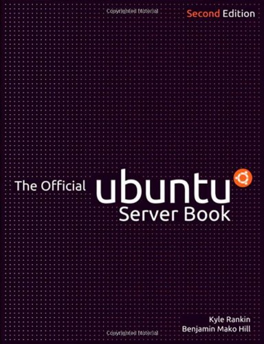 The Official Ubuntu Server Book (2nd Edition)