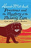 A New Case for Precious Ramotswe Precious and the Mystery of the Missing Lion