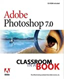 Adobe Creative Team Adobe Photoshop 7.0 Classroom in a Book