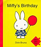 Miffy's Birthday: Jigsaw Story Book (0416194141) by Bruna, Dick