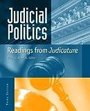 Judicial Politics: Readings From Judicature, 3rd Edition