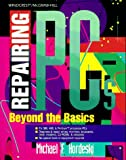 img - for Repairing PC'S: Beyond the Basics book / textbook / text book