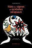 Dico des signes et symboles religieux (French Edition)