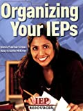 img - for Organizing Your IEPs book / textbook / text book